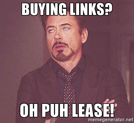 Buying Links? Oh Puh lease! - Robert Downey Jr rolls eyes | Meme Generator