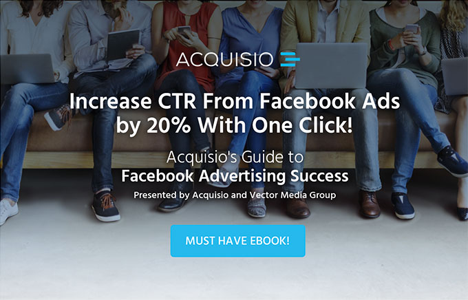 eBook: Acquisio's Guide to Facebook Advertising Success