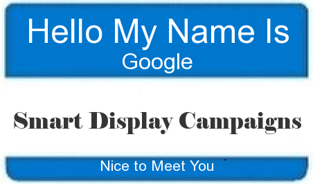 Screenshot of nametag for Google Smart Display Campaigns