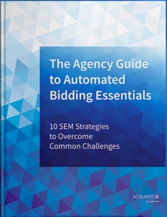The Agency Guide to Automated Bidding Essentials