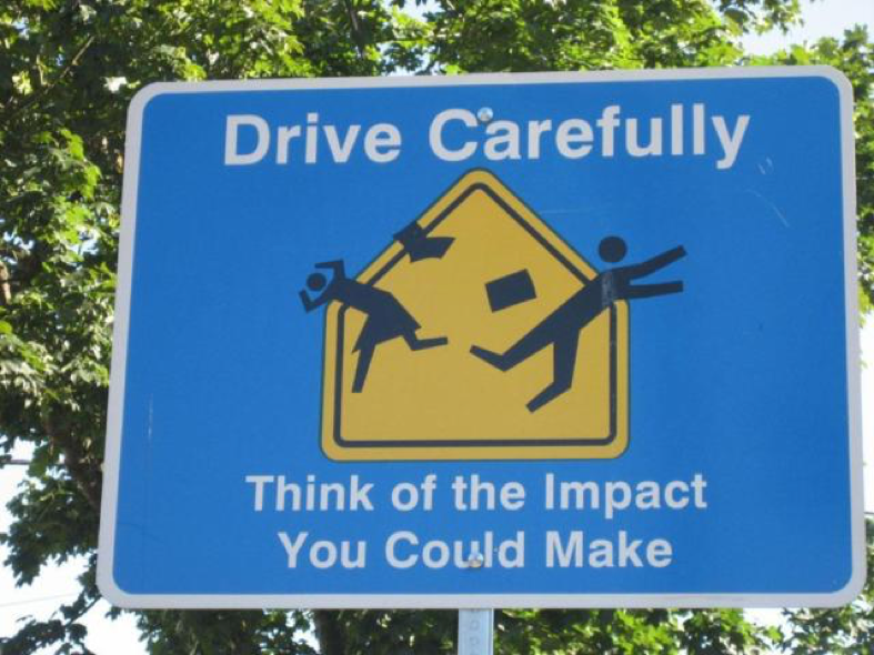 drive carefully sign