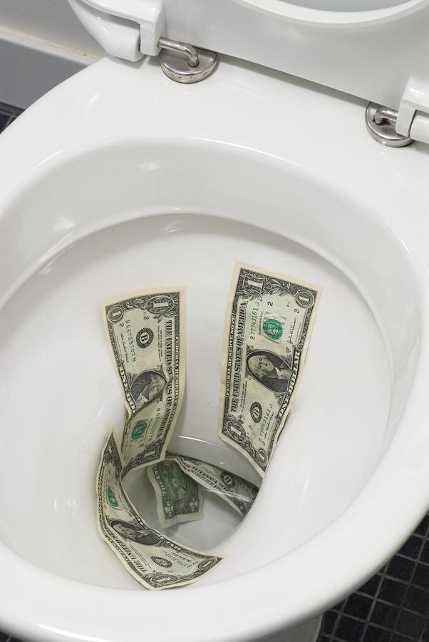 flush money down toilet