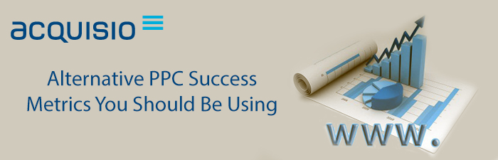 alternative ppc success metrics to use