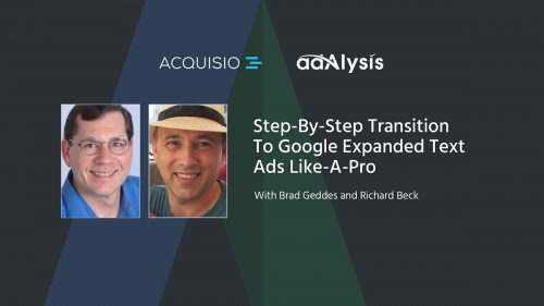 Step-By-Step Transition To Google Expanded Text Ads Like A Pro
