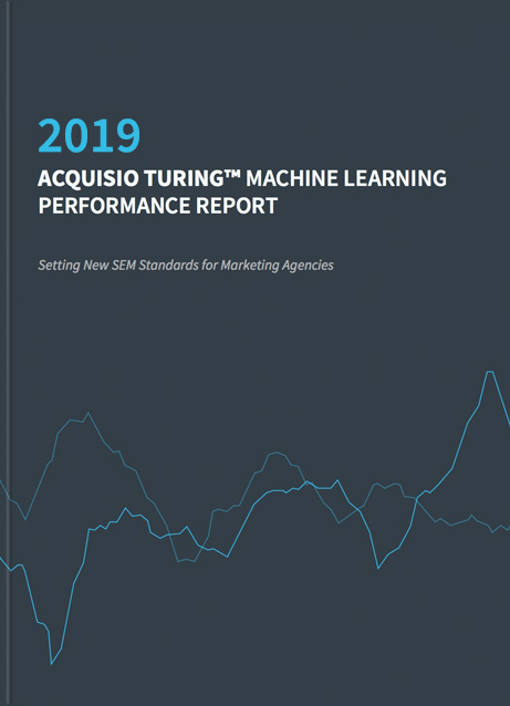 Acquisio Turing Machine Learning Performance Report