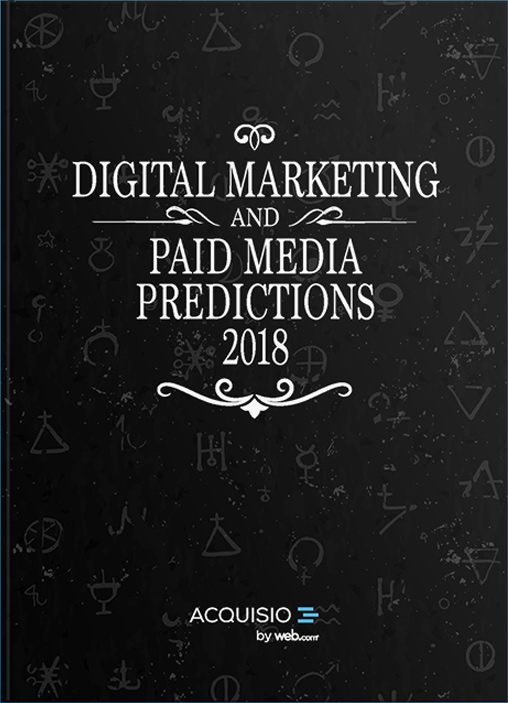 eBook Cover: Digital Marketing and Paid Media Predictions 2018