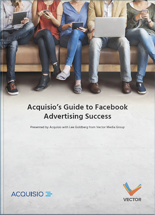 eBook Cover: Acquisio's Guide to Facebook Advertising Success