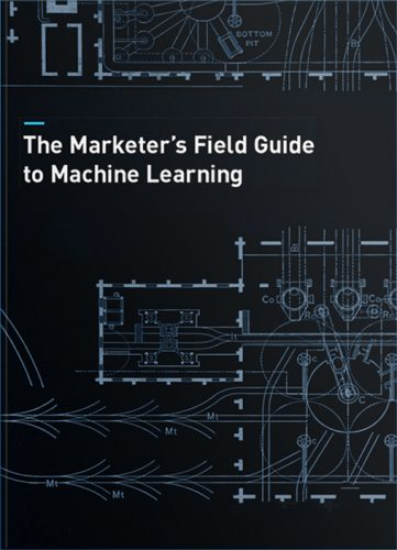 eBook Cover: The Marketing's Field Guide to Machine Learning