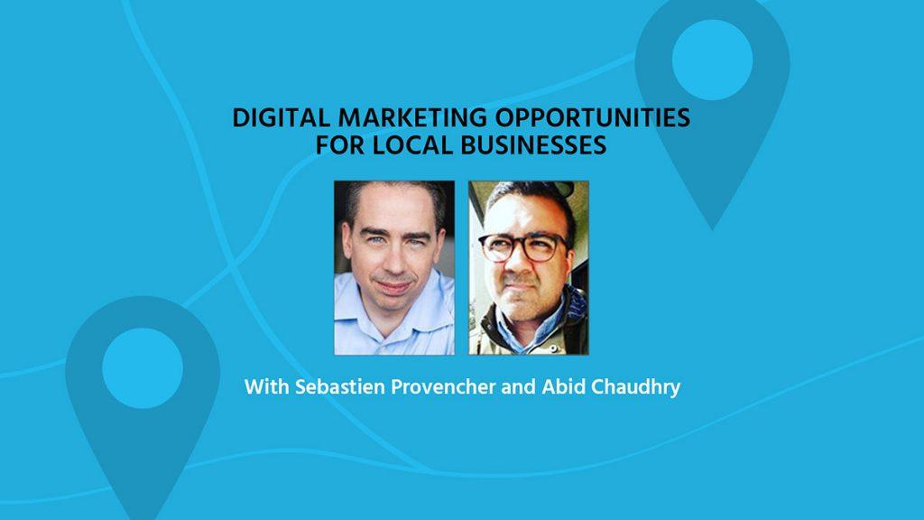 Webinar: Digital Marketing Opportunities for Local Businesses