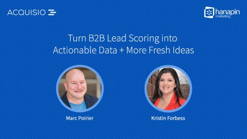 Webinar cover: Turn B2b Lead Scoring into Actionnable Data + Fresh New Ideas